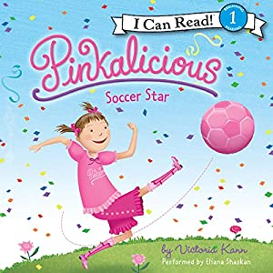 Pinkalicious: Soccer Star Audiobook