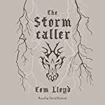 The Stormcaller: The Twilight Reign, Book 1 | Tom Lloyd