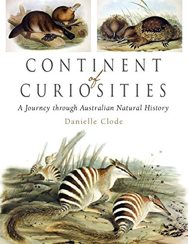 Continent of Curiosities: A Journey Through Australian Natural History