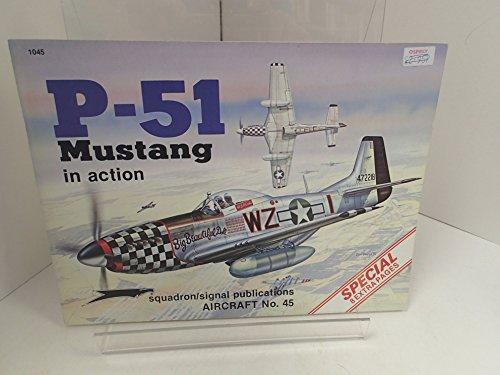 P-51 Mustang in Action - Aircraft No. 45