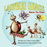 Ladybug Grace, Cathy Cress Eller, 1936046180