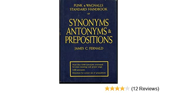 Funk And Wagnalls Standard Handbook Of Synonyms Antonyms And