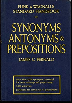 Funk and Wagnalls Standard Handbook of Synonyms, Antonyms, and ...