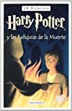 Harry Potter y las reliquias de la muerte (Harry Potter and the Deathly Hallows, Spanish Edition)