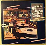 How to Make and Sell Your Own Records (The Complete Guide to Independent Recording), Diane S. Rapaport, 0399510923