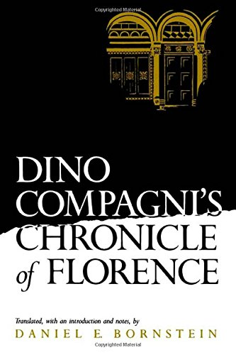 Dino Compagni's Chronicle of Florence (The Middle Ages Series)
