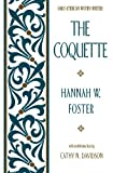 Front cover for the book The Coquette by Hannah W. Foster