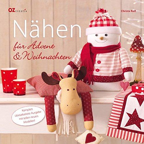 Super Nähen für Advent & Weihnachten: Amazon.de: Christa Rolf: Bücher DQ61