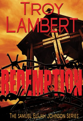 Redemption (Samuel Elijah Johnson Series Book 1)