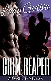Grim Reaper (BBW Motorcycle Romance) (Lady Godiva Book 2) by [Ryder, April]