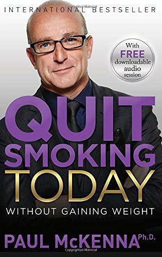 Пол МакКенна, Бросайте курить прямо сейчас! Без риска набрать лишний вес