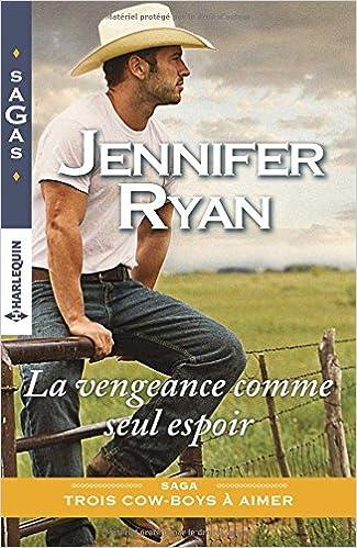 La vengeance comme seul espoir - Jennifer Ryan 2017