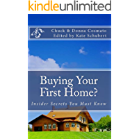 Buying Your First Home?: Insider Secrets You Must Know
