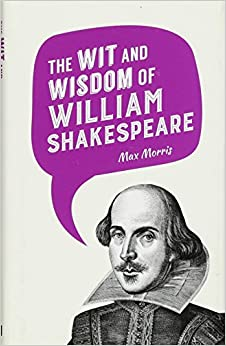 Como Descargar En Utorrent The Wit And Wisdom Of William Shakespeare Libro Patria PDF