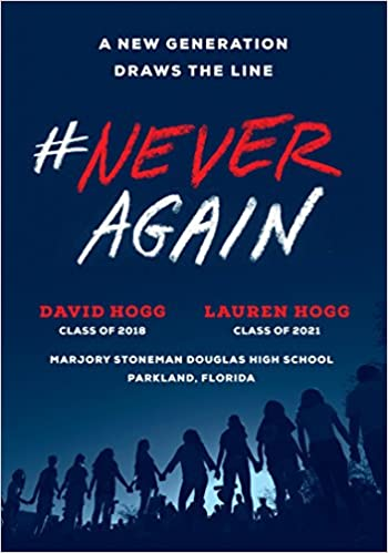 Neveragain a new generation draws the line david hogg lauren hogg neveragain a new generation draws the line david hogg lauren hogg 9781984801838 amazon books ccuart Choice Image