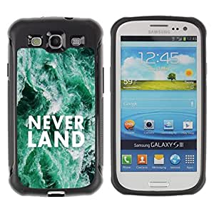 Fuerte Suave TPU GEL Caso Carcasa de Protección Funda para Samsung Galaxy S3 I9300 / Business Style Neverland Dreams Fairytale Quote Hope