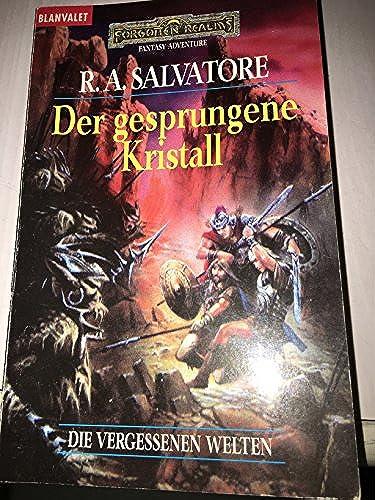 Die vergessenen Welten 01  Der gesprungene Kristall, Salvatore, R. A.