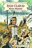 Red Cloud, William R. Sanford, 0894905139
