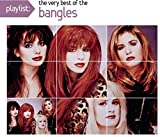 Playlist: The Very Best Of Bangles