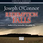 Redemption Falls | Joseph O'Connor