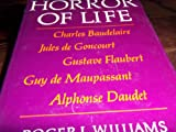 The Horror of Life, Roger Lawrence Williams, 0226899187