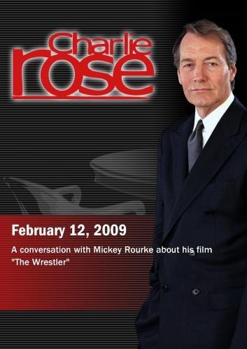 Charlie Rose -  Mickey Rourke  (February 12, 2009)