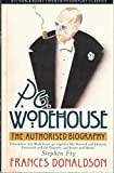 img - for P.G. Wodehouse: the Authorised Biography book / textbook / text book