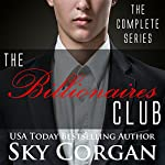 The Billionaires Club: The Complete Series | Sky Corgan