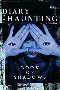 Book of Shadows (Diary of a Haunting) Kindle Edition by M. Verano (Author)