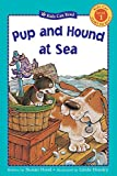 img - for Pup and Hound at Sea (Kids Can Read) book / textbook / text book