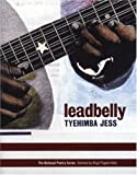 img - for leadbelly: poems (National Poetry Series) by Tyehimba Jess (2005-10-01) book / textbook / text book