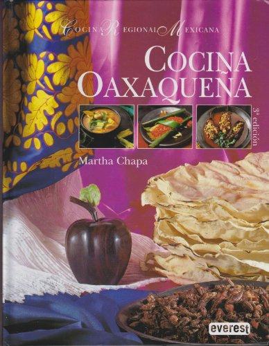 Cocina Regional Mexicana; Cocina Oaxaquena