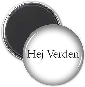 Hello World Danish Refrigerator Magnet Sticker Decoration Badge Gift