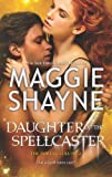 Daughter of the Spellcaster, Maggie Shayne, 0778313808