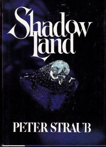 Book cover from Shadow Land by Peter Straub