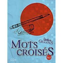 Mots croisés - Vol. 2: Grilles géantes