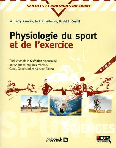 Physiologie du sport et de l'exercice 6e/Physiology of Sport and Exercise-6th Edition-French...