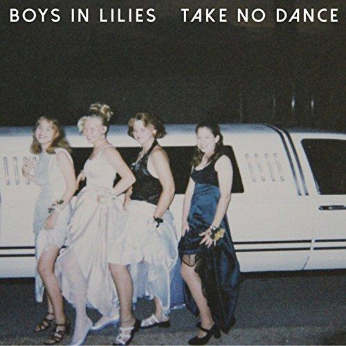 Boys In Lilies-Take No Dance-CDEP-FLAC-2016-FAiNT Download