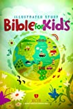 Illustrated Study Bible for Kids, Holman Bible Staff, 1433600714