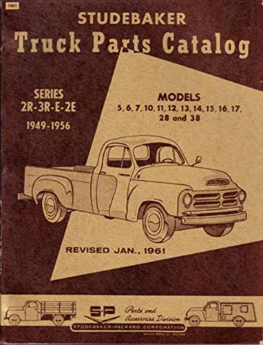 bishko automotive literature 1949 1953 1954 1955 1956 Studebaker Truck Parts Numbers Book Guide Interchange ()