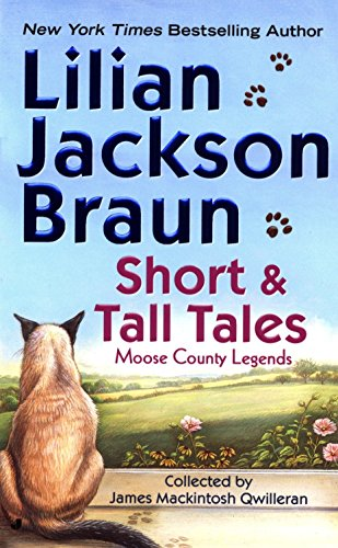 Short and Tall Tales: Moose County Legends (Cat Who Short Stories) (Moose Tales)