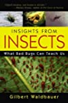 Insights From Insects: What Bad Bugs...