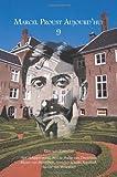 Marcel Proust Aujourd'hui 9, , 9042036028