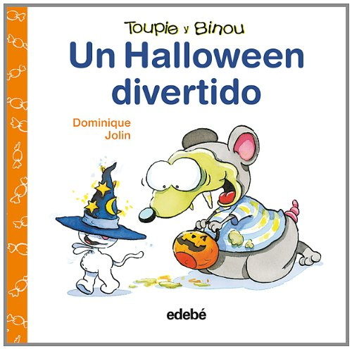 Un Halloween divertido (Toupie Y Binou) (Spanish Edition)]()