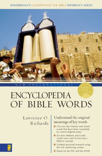New International Encyclopedia of Bible Words by Zondervan