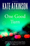 Book cover from One Good Turn by Kate Atkinson