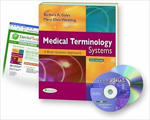 Download online Medical Terminology Systems, 6th Edition + Audio CD + TermPlus 3.0 6th (sixth) Edition by Gylys MEd CMA-A (AAMA), Barbara A., Wedding MEd MT(ASCP) published by F.A. Davis Company (2009) PDF
