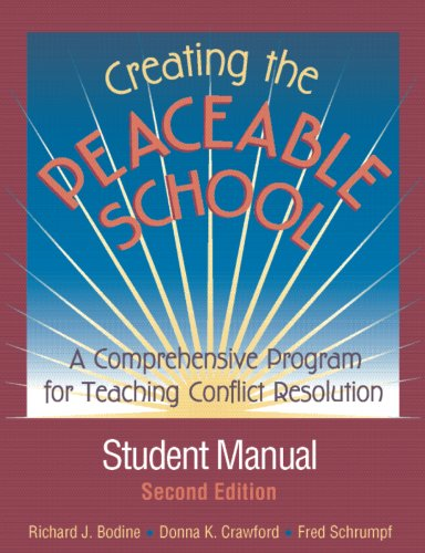 Creating the Peaceable School: A Comprehensive Program for Teaching Conflict Resolution