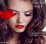 Sissy Girl Part 2