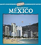 Descubramos Mexico/Looking at Mexico (Descubramos Paises Del Mundo/Looking at Countries) (Spanish Edition)